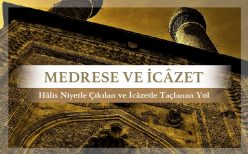 Medrese ve İcâzet